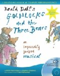 Roald Dahl - Goldilocks and the Three Bears - An Impeccably Judged Musical - Performance Pack