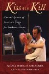 Kiss or Kill - Contact Scenes of Love and Strife for Student Actors