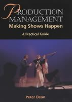 Production Management - Making Shows Happen