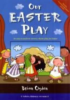 Our Easter Play - An Easy-to-perform Nursery Rhyme Play for Easter
