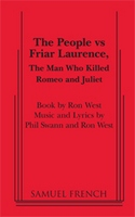 The People vs Friar Laurence - The Man Who Killed Romeo and Juliet