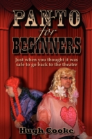 Panto for Beginners - Pantomimes and Plays for Schools & Classrooms and Theatres