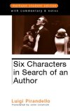 Six Characters in Search of an Author - STUDENT EDITION