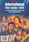 International Film Guide 2004 - The Ultimate Annual Review of World Cinema
