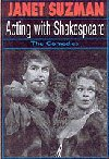 Acting with Shakespeare - the Comedies