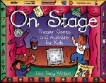 On Stage - Theater Games and Activities for Kids