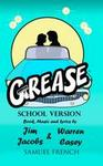 Grease - SCHOOL VERSION