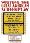 Writing the Great American Screenplay - 4 CD Audio Seminar