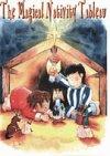 The Magical Nativity Tableau