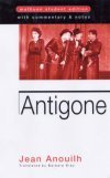 Antigone - STUDENT EDITION with Commentary & Notes
