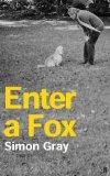 Enter a Fox - Further Adventures of a Paranoid