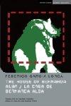 The House of Bernarda Alba - La Casa De Bernarda Alba