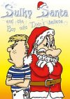 Sulky Santa and the Boy Who Didn't Believe