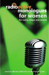 Radioactive Monologues for Women for Radio & Stage and Screen
