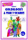 Goldilocks and the Three Scares - SUPER PERFORMANCE PACK