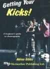 Getting Your Kicks! - A Beginner's Guide to Choreography on DVD
