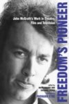 Freedom's Pioneer - John McGrath's Work in Theatre & Film & Television