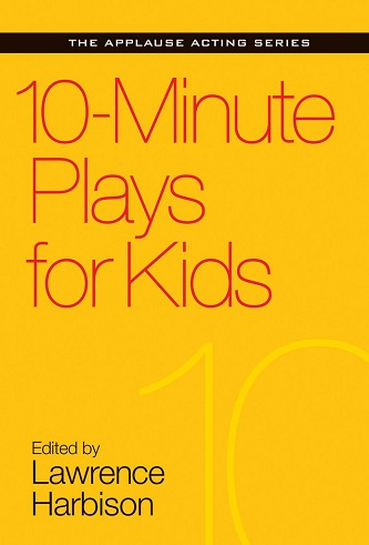 10 Minute Plays for Kids