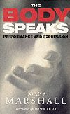 The Body Speaks - Peformance and Expression