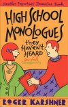 High-School Monologues They Haven't Heard