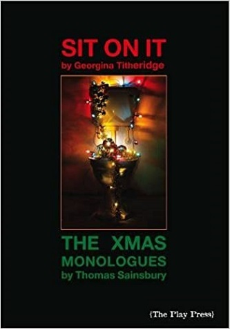 Sit On It & The Christmas Monologues