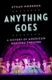 Anything Goes - A History of American Musical Theatre