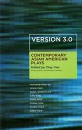Contemporary Asian American Plays - Version 3