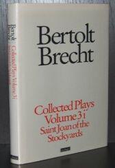 Bertolt Brecht - Collected Plays Vol 3 Part 1 - Saint Joan of the Stockyards