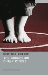 The Caucasian Chalk Circle - STUDENT EDITION with Commentary Notes