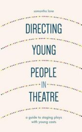 Directing Young People in Theatre