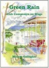 Green Rain - Irish Composers on Stage