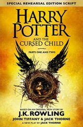 Harry Potter and the Cursed Child - Parts One & Two - Special Rehearsal Edition