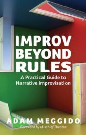 Improv Beyond Rules - A Practical Guide to Narrative Improvisation