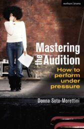 Mastering the Audition - How To Perform Under Pressure