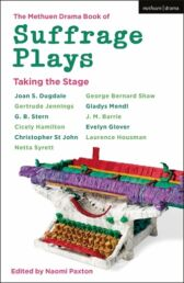 Suffrage Plays - Taking the Stage