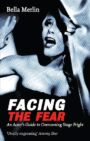 Facing the Fear - An Actor's Guide to Overcoming Stage Fright