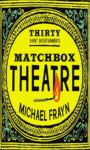 Matchbox Theatre - Thirty Short Entertainments - PAPERBACK
