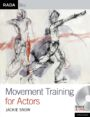 Movement Training for Actors - BOOK DVD