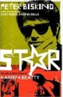 Star - The Life and Wild Times of Warren Beatty