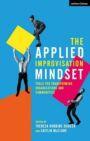 The Applied Improvisation Mindset