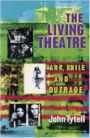 The Living Theatre - Art Exile and Outrage
