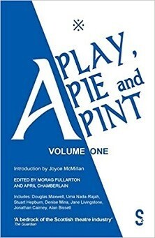A Play, A Pie and A Pint - Volume One