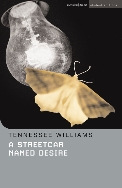 A Streetcar Named Desire - STUDENT EDITION with Commentary & Notes