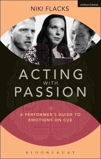 Acting with Passion - A Performer's Guide to Emotions on Cue