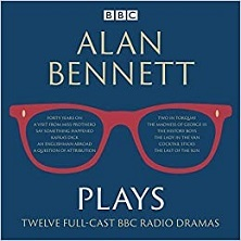 Alan Bennett Plays - Twelve Full Cast BBC Radio Dramatisations