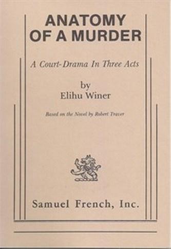 Anatomy of a Murder - A Court-Drama