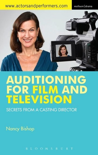 Auditioning for Film and Television - Secrets from a Casting Director