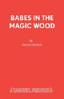 Babes in the Magic Wood - A Musical Play