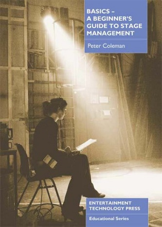 Basics - A Beginner's Guide to Stage Management