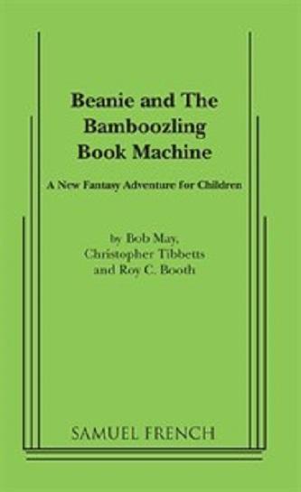Beanie and The Bamboozling Book Machine